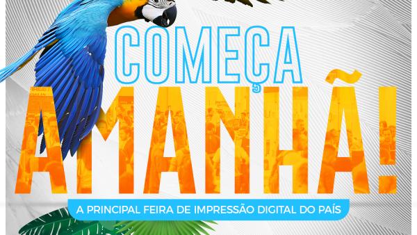 FESPA Brasil | Digital Printing começa amanhã!