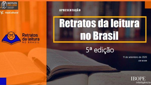 Resultados da Pesquisa Retratos da Leitura no Brasil