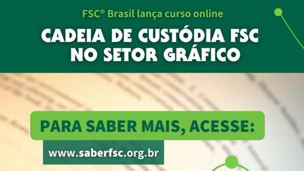 Curso Cadeia de Custódia FSC® no Setor Gráfico