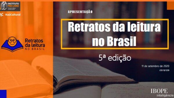 5ª Pesquisa Retratos da Leitura no Brasil