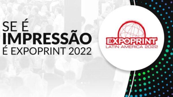 ExpoPrint Latin America 2022