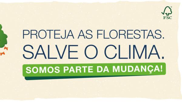FSC® Friday 2021: Proteja as Florestas. Salve o Clima